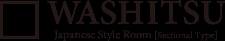 WASHITSU - Japanese Style Room [Sectional Type]